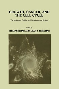Growth, Cancer, and the Cell Cycle