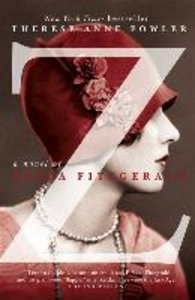 Z - A Novel of Zelda Fitzgerald