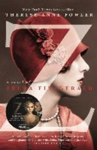 Z - A Novel of Zelda Fitzgerald