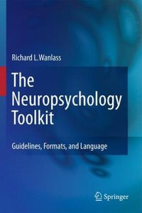 The Neuropsychology Toolkit