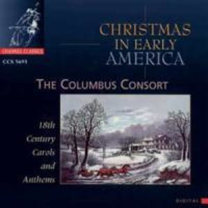Christmas in early America (18th.Century Carols a