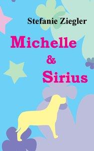 Michelle und Sirius