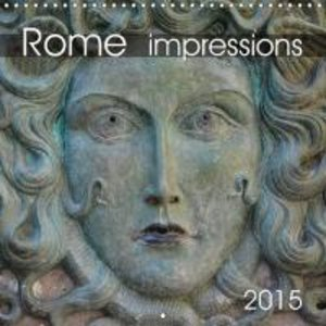 Rome impressions 2015 (Wall Calendar 2015 300 × 300 mm Square)