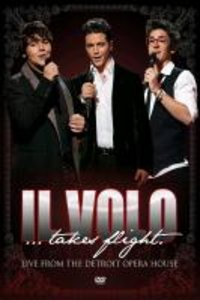 Il Volo...Takes Flight (Live From Detroit)