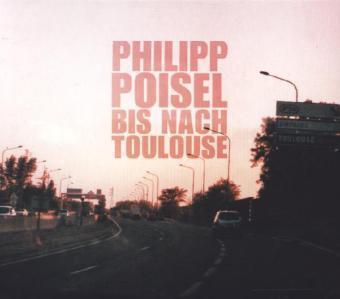 Bis Nach Toulouse - zum Schließen ins Bild klicken