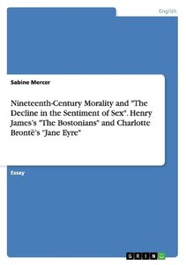 """Nineteenth-Century Morality and """"The Decline in the Sentiment of"""
