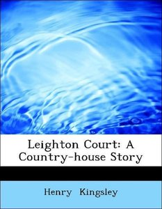 Leighton Court: A Country-house Story