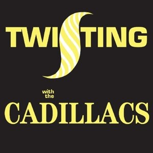 Twisting With The Cadillacs