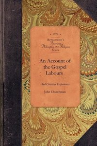 An Account of the Gospel Labours