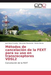 Métodos de cancelación de la FEXT para su uso en transreceptores