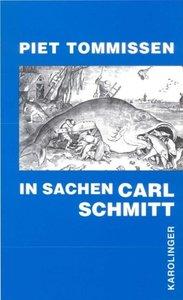 In Sachen Carl Schmitt