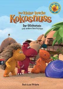 Der kleine Drache Kokosnuss - Der Glücksstein und andere Geschic
