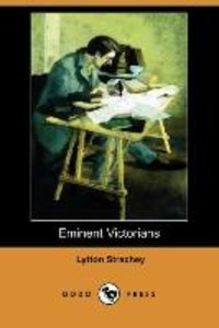 Eminent Victorians (Dodo Press)