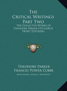 The Critical Writings Part Two
