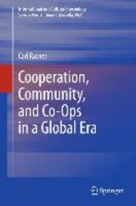 Cooperation, Community, and Co-Ops in a Global Era