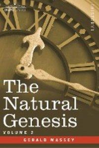 The Natural Genesis - Vol.2