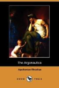 The Argonautica (Dodo Press)