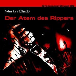 Dreamland Grusel 28-Der Atem des Rippers