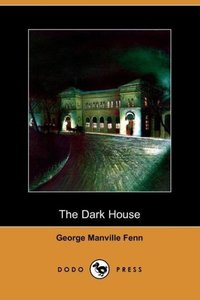 The Dark House (Dodo Press)