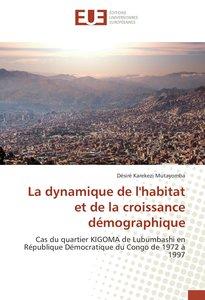 La dynamique de l'habitat et de la croissance démographique