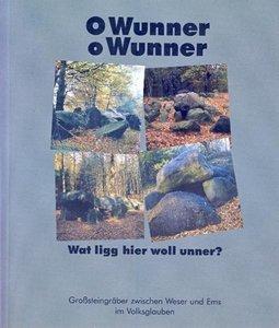 O Wunner, o Wunner, wat ligg hier woll unner?