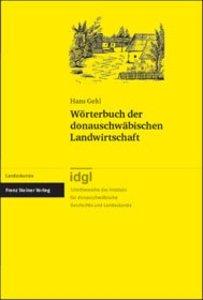 Wörterbuch der donauschwäbischen Landwirtschaft