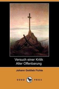 Versuch Einer Kritik Aller Offenbarung (Dodo Press)