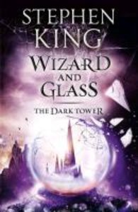 The Dark Tower 4. Wizard and Glass