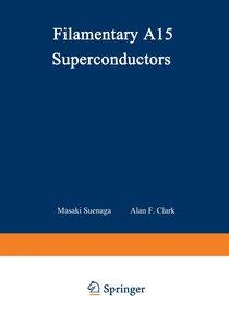 Filamentary A15 Superconductors