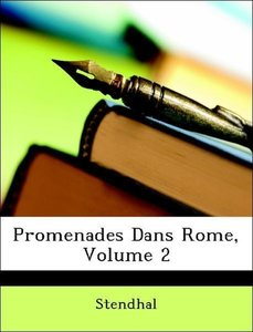 Promenades Dans Rome, Volume 2