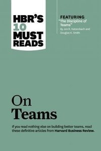 HBR's 10 Must Reads on Teams