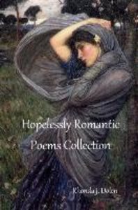 Hopelessly Romantic Poems Collection
