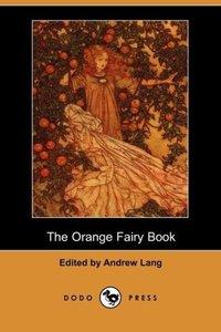 The Orange Fairy Book (Dodo Press)