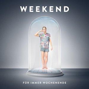 Für Immer Wochenende (2LP+CD)