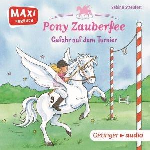 Pony Zauberfee - Gefahr auf dem Turnier