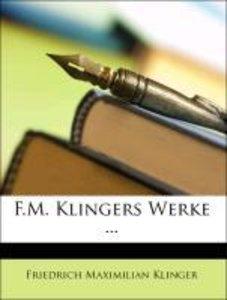 F.M. Klingers Werke ... Fuenfter Band