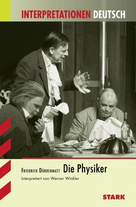 Interpretationen Deutsch: Die Physiker