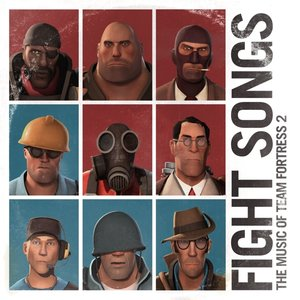 Fight Songs: The Music Of Team Fortress 2 (2LP)