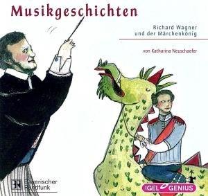 Richard Wagner U.D.Märchenkönig