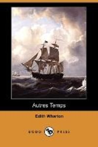 Autres Temps (Dodo Press)