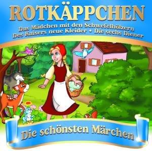Rotkäppchen-Die schönsten Märchen