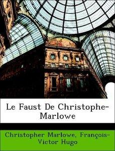 Le Faust De Christophe-Marlowe