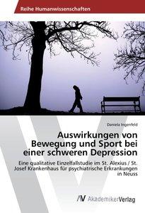 Auswirkungen von Bewegung und Sport bei einer schweren Depressio