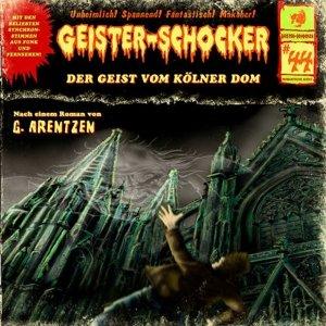 Geister-Schocker 44. Der Geist vom Kölner Dom