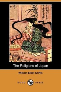The Religions of Japan (Dodo Press)