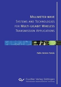 Millimeter-wave Systems and Technologies for Multi-gigabit Wirel