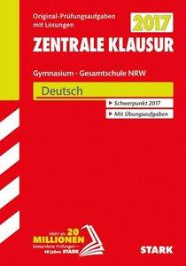 Zentrale Klausur Gymnasium NRW 2017 - Deutsch