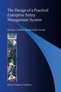 The Design of a Practical Enterprise Safety Management System