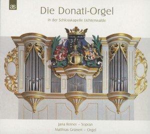 Die Donati-Orgel In...Lichtenwalde
