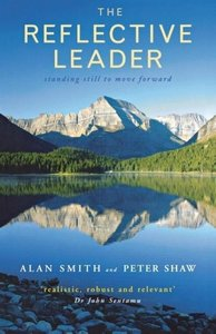 The Reflective Leader: Standing Still to Move Forward